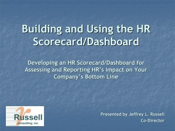 Building and Using the HR Scorecard/Dashboard - Russell Consulting