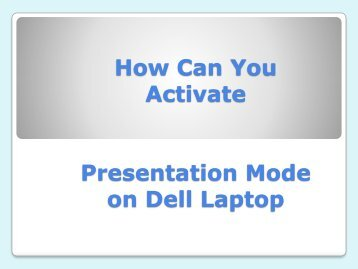 How Can You Activate Presentation Mode on Dell Laptop