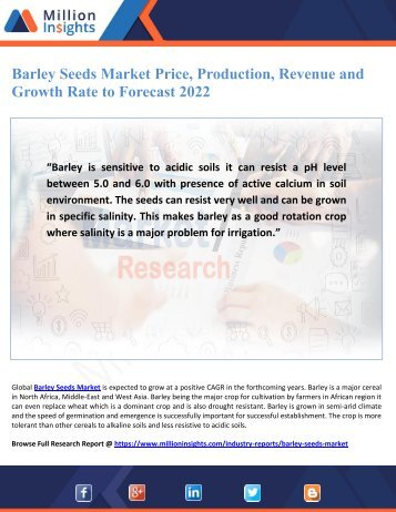 Barley Seeds Market Price, Production, Revenue and Growth Rate to Forecast 2022