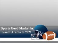 Sports Good Market in Saudi Arabia to 2021