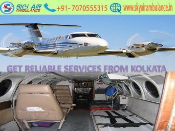 Sky Air Ambulance from Kolkata to Delhi in Charter plane with Medical Facilities