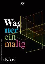 Wagnereinmalig No. 6
