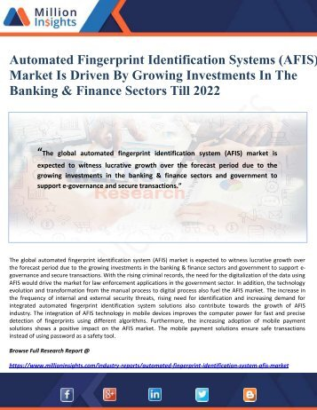 Automated Fingerprint Identification Systems (AFIS) Market Is Driven By Growing Investments In The Banking & Finance Sectors Till 2022