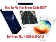 How To Fix iPad Error Code 1015? 1-800-608-5461 Helpline Number