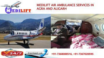 Medilift air ambulance service in Agra and Aligarh