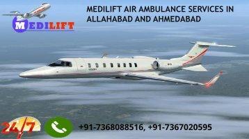 Medilift air ambulance services in Allahabad and Ahmedabad