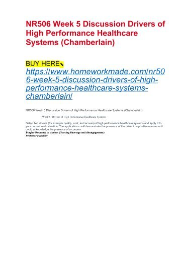 NR506 Week 5 Discussion Drivers of High Performance Healthcare Systems (Chamberlain)