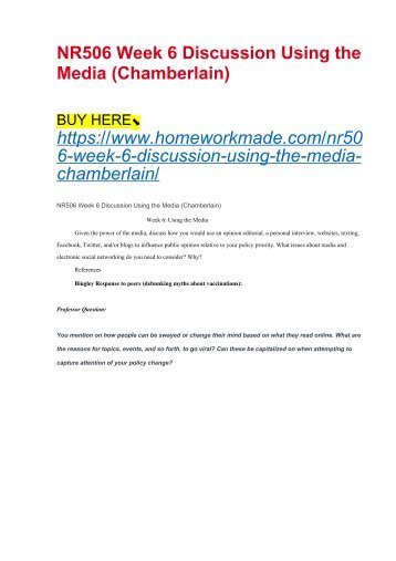 NR506 Week 6 Discussion Using the Media (Chamberlain)