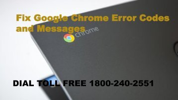Fix Google Chrome Error Codes and Messages Dial 18002402551