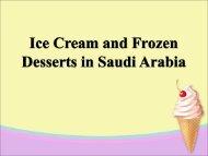 Ice Cream and Frozen Desserts in Saudi Arabia