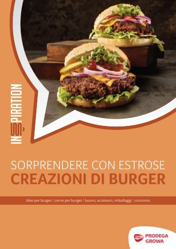 Sorprendere con estrose creazioni di burger
