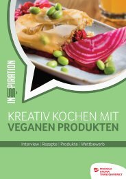 Kreativ kochen mit veganen Produkten