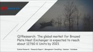 QYResearch: The global market for Brazed Plate Heat Exchanger is expected to reach about 12760 K Units by 2021