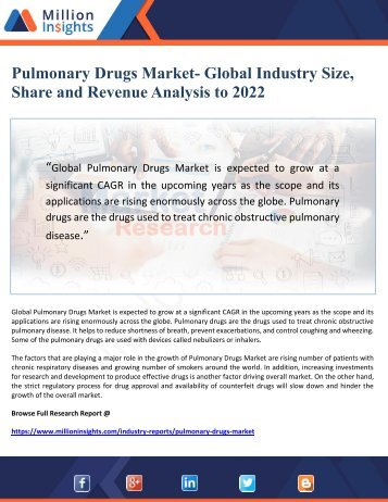 Pulmonary Drugs Market- Global Industry Size, Share and Revenue Analysis to 2022