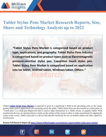 Tablet Stylus Pens Market Research Reports, Size, Share and Technology Analysis up to 2022