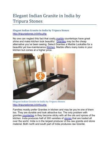 Elegant Indian Granite in India by Tripura Stones