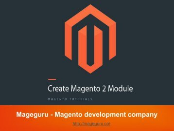 Mageguru  Magento Custom Module Development  Step-by-Step Guide for Magento Module Development