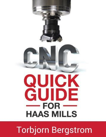 CNC Quick Guide for Haas Mills