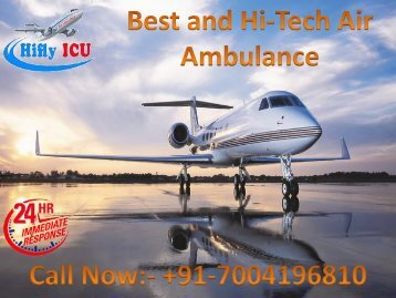 Hifly ICU Air Ambulance Service from Patna to Guwahati for Best and Affordable Shifting