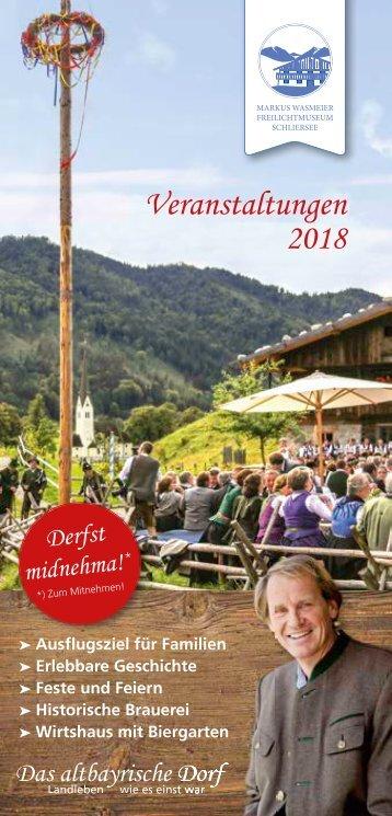 Veranstaltungskalender 2018 Markus Wasmeier Freilichtmuseum Schliersee