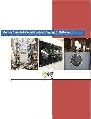 Convey Essential Information Using Signage In Melbourne