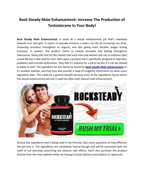 Rock Steady Male Enhancement: Increase The Production of testosterone in Your Body!