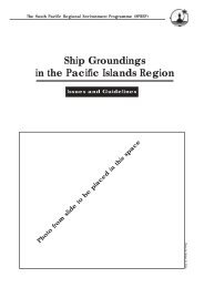 Ship Groundings in the Pacific Islands region Issues and ... - SPREP