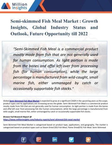 Semi-skimmed Fish Meal Market by Production, Import, Export and Consumption Forecast & Regional Analysis by 2022