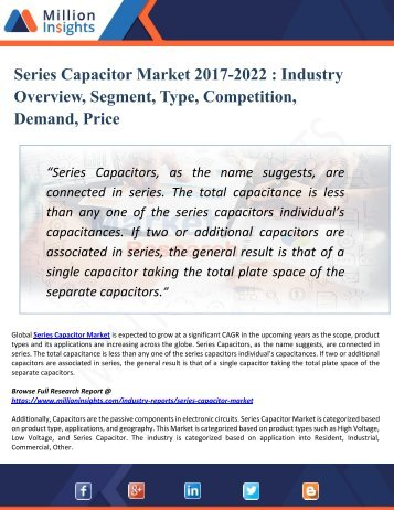 Series Capacitor Market 2017 Analysis, Key Manufacturers, Sales, Demand and Forecasts 2022