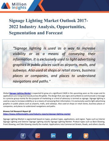 Signage Lighting Market Performance, Feasibility,Key Players, Consumption Status, Production, Regions,Report 2017-2022