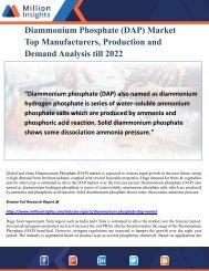 Diammonium Phosphate (DAP) Market Top Manufacturers, Production and Demand Analysis till 2022