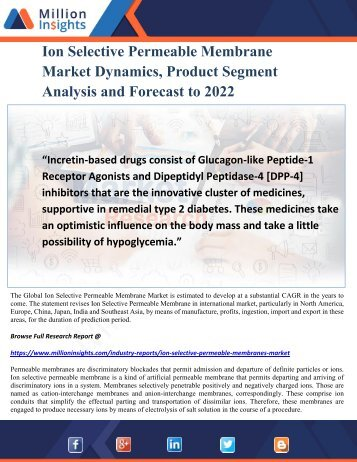 Ion Selective Permeable Membrane Market Dynamics, Product Segment Analysis and Forecast to 2022