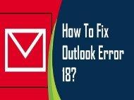 1-800-243-0019 | How to Fix Outlook Error 18?