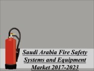 Saudi Arabia Fire Safety Systems and Equipment Market 2017-2023