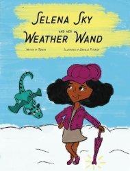 Selena Sky and her Weather Wand