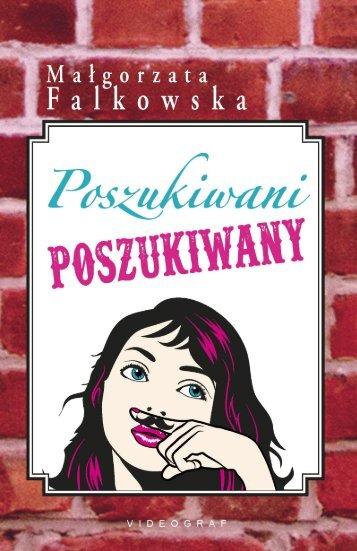 """Małgorzata Falkowska """"Poszukiwani, poszukiwany"""""""
