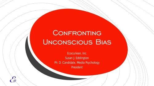 Confronting Unconscious Bias