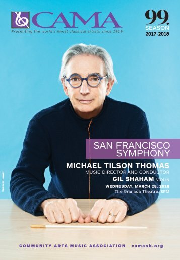 CAMA - March 28, 2018 - Program Notes - San Francisco Symphony - International Series at The Granada Theatre