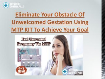 Eradicate All Worries Of Unintended Pregnancy With MTP KIT