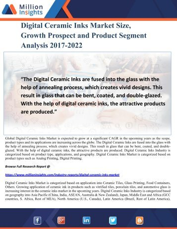 Digital Ceramic Inks Market Size, Growth Prospect and Product Segment Analysis 2017-2022