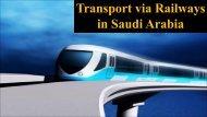 Transport via Railways in Saudi Arabia