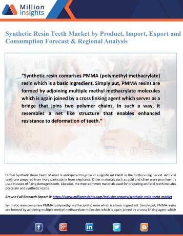 Synthetic Resin Teeth Market by Product, Import, Export and Consumption Forecast & Regional Analysis