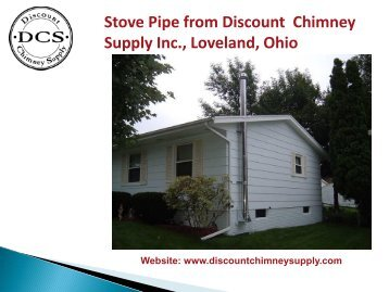 Buy Stove Pipe from Discount Chimney Supply inc., Loveland, Ohio