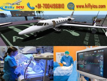 Avail Private Charter Air Ambulance Service from Kolkata and Chennai by Hifly ICU