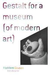 Gestalt for a museum (of modern art); Adapt. 2018