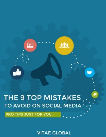 The 9 Top Mistakes To Avoid On Social Media