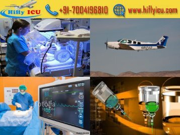 Hifly ICU Air Ambulance Service from Delhi and Chennai with All Medical Facility