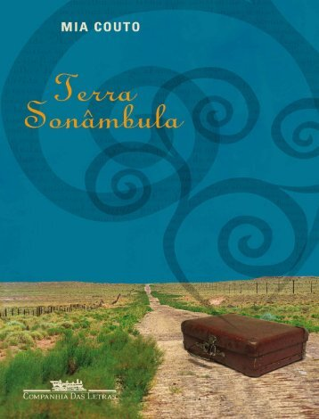 Terra Sonambula - Mia Couto