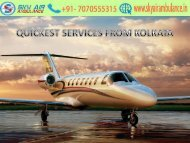 Best Reliable Services of Air Ambulance in Kolkata by Sky at Low-Cost