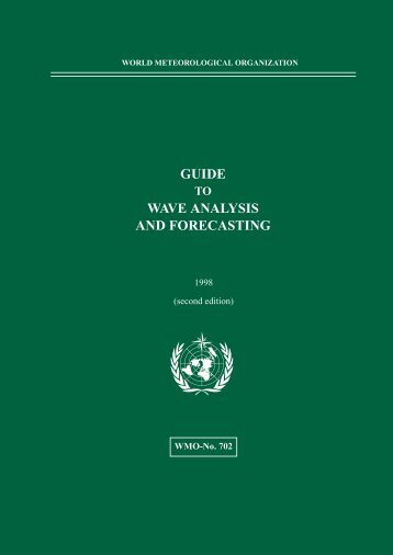 GUIDE WAVE ANALYSIS AND FORECASTING - WMO